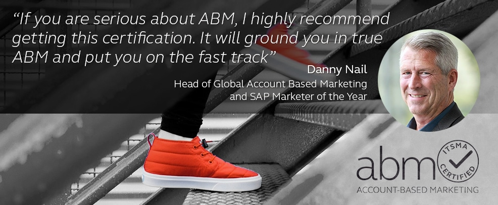 ABM Certification quote by Danny Nail, SAP